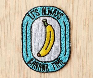 banana, patches, and it's always banana time image