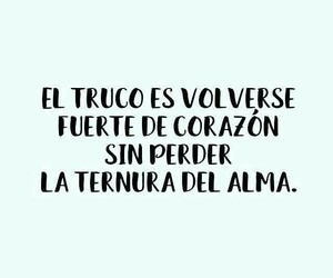 frases, heart, and alma image