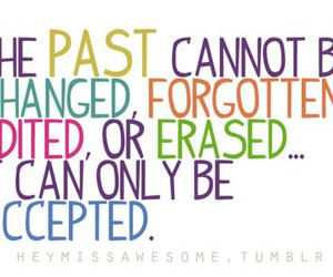 quote, past, and accept image