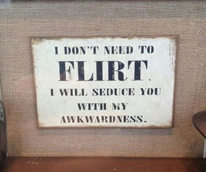 funny, flirt, and quote image