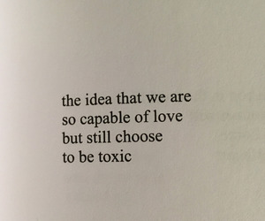 quotes, love, and toxic image