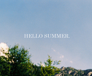 hello, summer, and text image