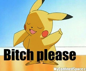 pikachu, pokemon, and bitch image