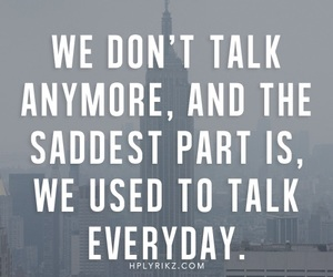 sad, quote, and talk image