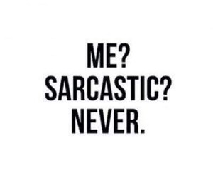 lol, sarcastic, and me image