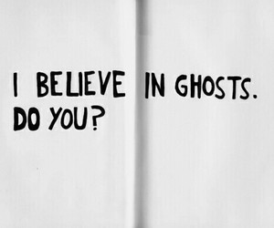 ghost, quotes, and believe image