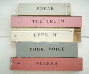 quotes, truth, and speak image