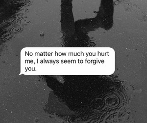 always, forgive, and hurt image