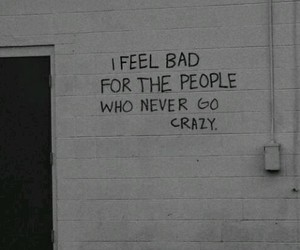 crazy, quote, and people image