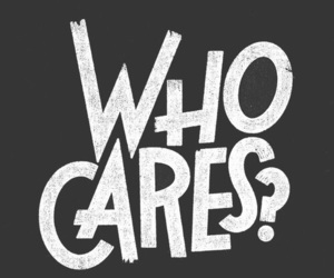care, who cares, and Who image