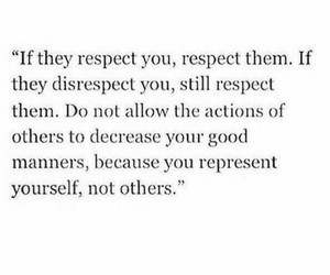 quote, life, and respect image