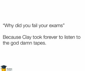 exam, funny, and hannah baker image