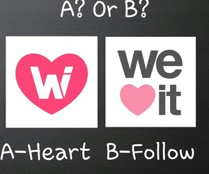 follow, heart, and we heart it image