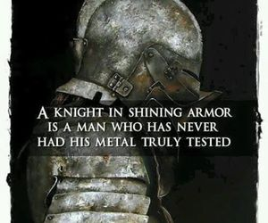 quotes, knight, and armor image