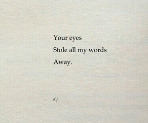 eyes, quote, and feelings image