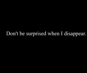 disappear, quotes, and text image