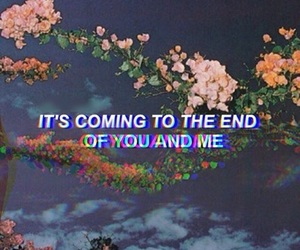 end, grunge, and quotes image