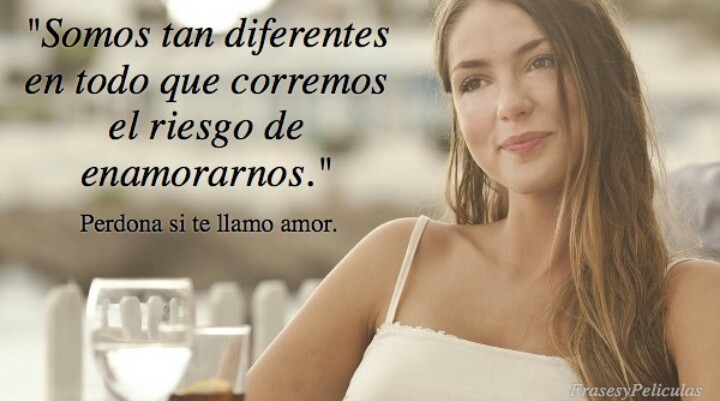 Image About Perdona Si Te Llamo Amor In Frases By Dana