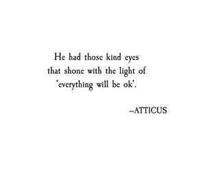 eyes, quotes, and atticus image