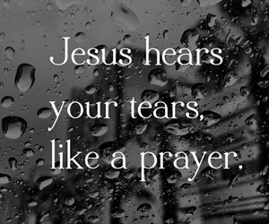 jesus, prayer, and tears image