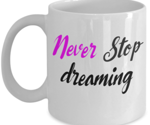 gift, inspiration, and neverstopdreaming image