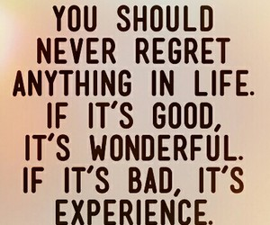 life, quote, and regret image
