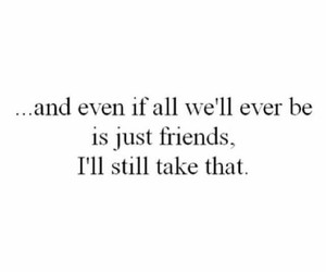 quote, just friends, and friends image