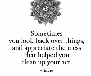 appreciate, look back, and mess image