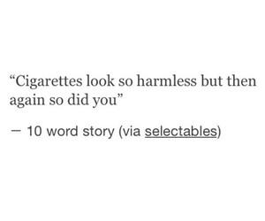 cigarette, heartbreak, and quotes image