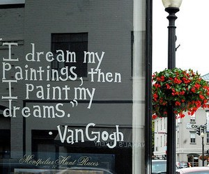 Dream, van gogh, and quote image