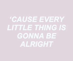 ariana grande, be alright, and Lyrics image