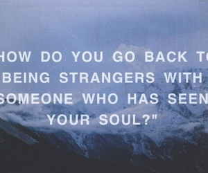 quotes, stranger, and soul image