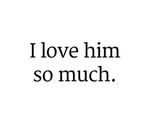 texte and i love him so much image