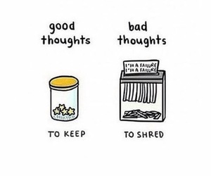 thoughts, good, and life image
