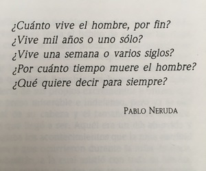 life, neruda, and pablo image