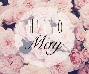 may, hello, and spring image