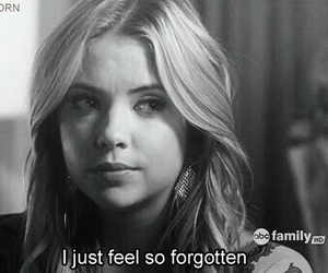 pretty little liars, quote, and forgotten image