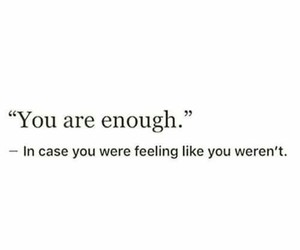 enough, quotes, and recovery image