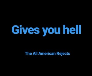 listen, The All-American Rejects, and gives you hell image