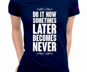 do it now image