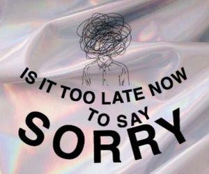 sorry, justin bieber, and Lyrics image