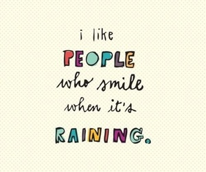 smile, rain, and quotes image