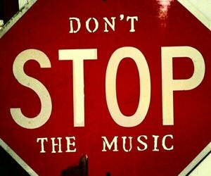 music, stop, and life image