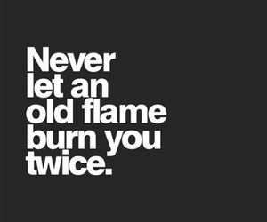 burn, quote, and love image