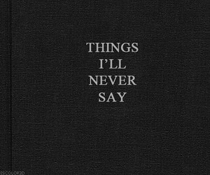 quotes, things, and never image