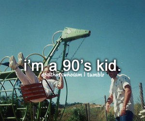 90s, quote, and kid image