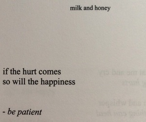 quotes, happiness, and milk and honey image