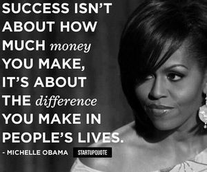 quote, success, and michelle obama image