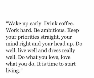 quotes, coffee, and life image