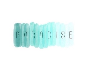 paradise, overlay, and tumblr image
